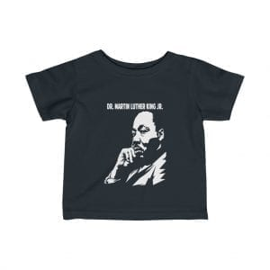 Dr Martin Luther King Infant Fine Jersey Tee
