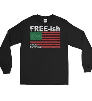 FREE-ish since Men's Long Sleeve Shirt