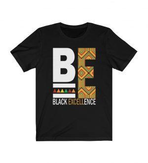 Be Excellent Black Excellence Unisex Jersey Short Sleeve Tee